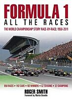 B23 Formula 1: All the Races. The World Championship story race-by-race, 1950-2011